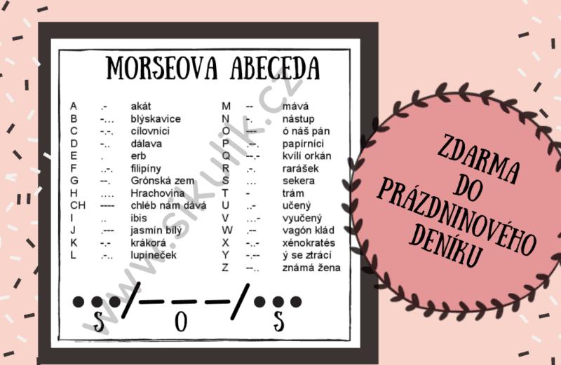 Úkol č. 7 do Prázdninového deníku Morseovka
